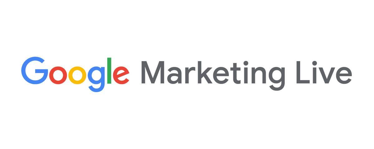 Google Marketing Live: nuevas oportunidades y soluciones para marketers